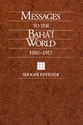 Picture of MESSAGES TO THE BAHA'I WORLD (PB) US