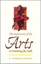 Picture of THE IMPORTANCE OF THE ARTS IN PROMOTING THE FAITH