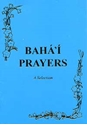 Picture of BAHA'I PRAYERS:INTRO SEL (PB) MAL