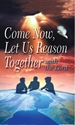 Picture of COME NOW  LET US REASON TOGETHER (GB)