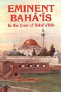 Picture of EMINENT BAHA'IS/TIME OF BAHAULLAH (PB)