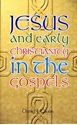 Picture of JESUS AND EARLY CHRISTIANITY IN THE GOSPELS