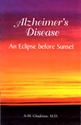 Picture of ALZHEIMER'S DISEASE, AN ECLIPSE BEFORE SUNSET