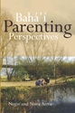 Picture of BAHA'I PARENTING PERSPECTIVES