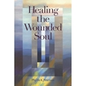 Picture of HEALING THE WOUNDED SOUL (US)