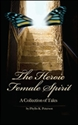 Picture of HEROIC FEMALE SPIRIT  THE