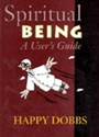 Picture of SPIRITUAL BEING: A USERS GUIDE (PB) GR