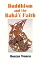 Picture of BUDDHISM AND THE BAHA'I FAITH
