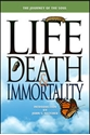 Picture of LIFE  DEATH  & IMMORTALITY (PB) US